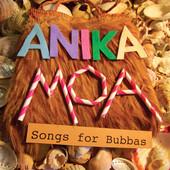 Anika Moa Songs for Bubbas